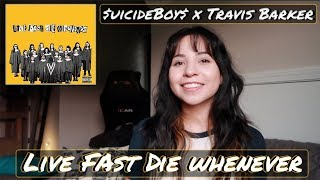 $UICIDEBOY$ X TRAVIS BARKER   LIVE FAST DIE WHENEVER EP | REACTION