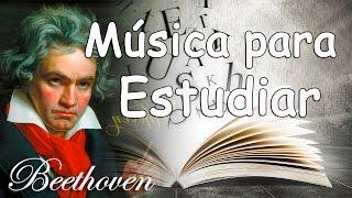 Música Clásica para Estudiar y Concentrarse y Memorizar   Beethoven Música Relajante Piano
