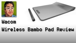 Wacom Wireless Bamboo Pad Review