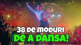 38 DE MODURI DE A DANSA (PARODIE)