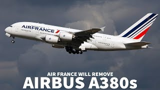 Why Is Air France Removing Its A380s?