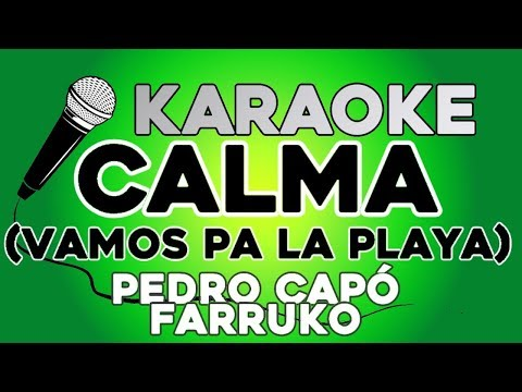 Calma Pedro Capo