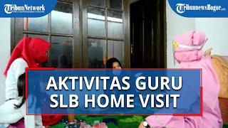 VIDEO Aktivitas Guru di SLB ABCD Sejahtera Kota Bogor di Tengah Pandemi, Datangi Rumah Siswa