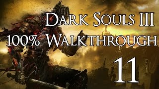 Dark Souls 3   Walkthrough Part 11: Deacons Of The Deep