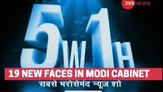 5W1H: 19 new faces in Modi cabinet