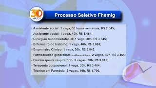 A Rede Fhemig abriu inscrições para processo seletivo, com diversas vagas em hospitais que administra em Minas Gerais.