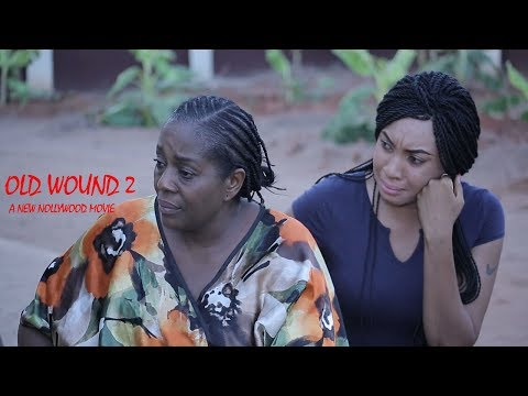 Old Wound 2 - New 2018 Latest Nollywood Movie [BLOCKBUSTER]