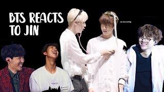 bts reacts to jin   방탄소년단 석진 p3