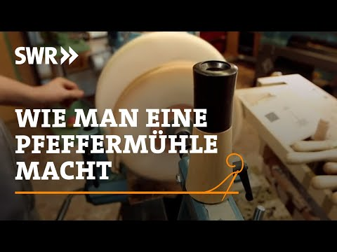 Handwerkskunst! Wie man eine Pfeffermühle drechselt | SWR Fernsehen