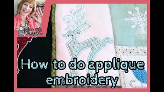 How To Do Applique Embroidery Designs