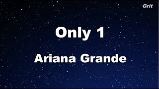 Only 1 - Ariana Grande Karaoke【No Guide Melody】