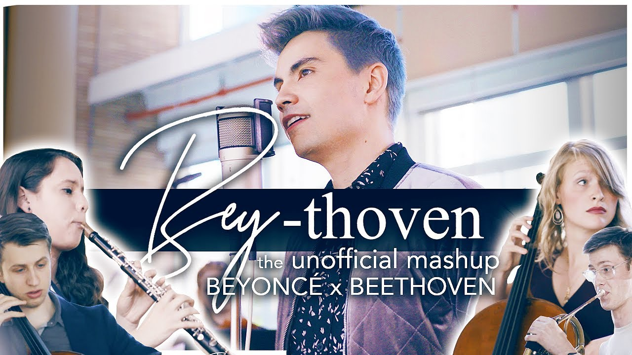 Bey-thoven (Sam Tsui x Carnegie Hall Ensemble Connect) Unofficial Mashup
