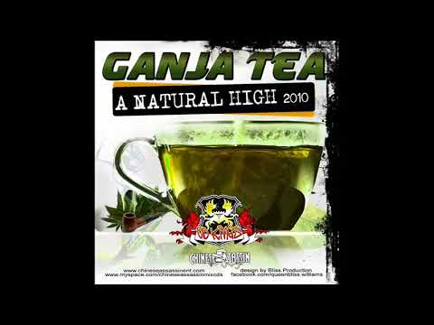 Ganja Tea Reggae Mix 2018 (Chinese Assassin)