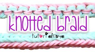 NEW Knotted Braid Rainbow Loom Bracelet Tutorial | How To