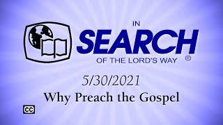 """Why Preach the Gospel"""