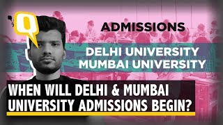 DU & Mumbai University UG Admissions: Here's All you Need to Know | The Quint