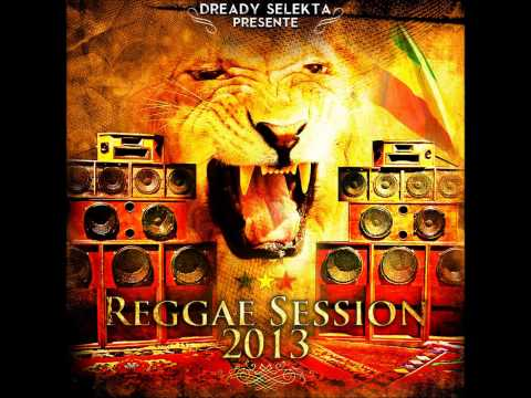 Reggae Session 2013 par Dready Selekta