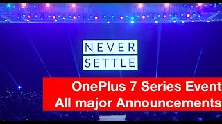 OnePlus 7 Series Launch Event in 20 Minutes
