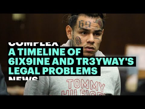 A Timeline of 6ix9ine and Tr3yway's Legal Problems