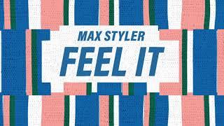 Max Styler   Feel It | Dim Mak Records