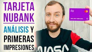 Video: Tarjeta Nubank - Análisis Y Primeras Impresiones