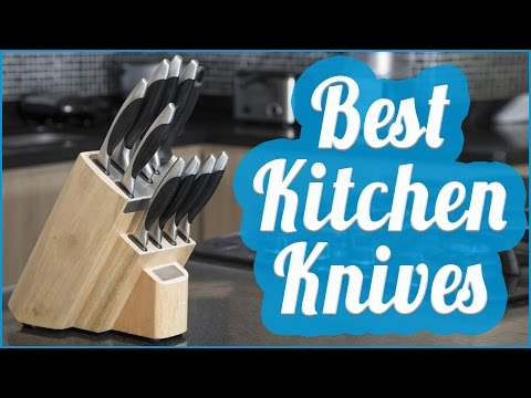Best Kitchen Knives To Buy In 2017