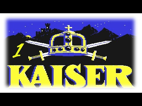 Kaiser (C64/1984) #1: Auch ein blindes Huhn findet mal ein Korn {GERMAN} [Let's Play Kaiser]