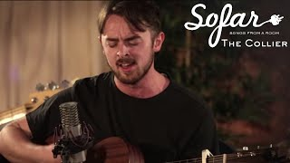 The Collier   Falling Out The Bed | Sofar London