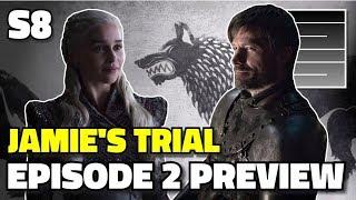 S8E2 Preview - Game Of Thrones Season 8 Episode 2