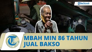 Kisah Mbah Min Penjual Bakso Keliling di Solo Usia 86 Tahun, Terima Donasi dari Netizen Rp8 Juta