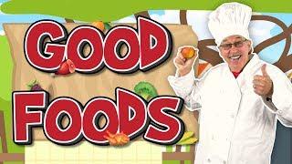 Good Foods   Healthy Foods Song For Kids   Jack Hartmann