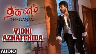 gratis download video - Vidhi Azhaithida Full Audio Song   Dhaganam Tamil Movie  Aryavardan, Avinash, Vinaya Prasad