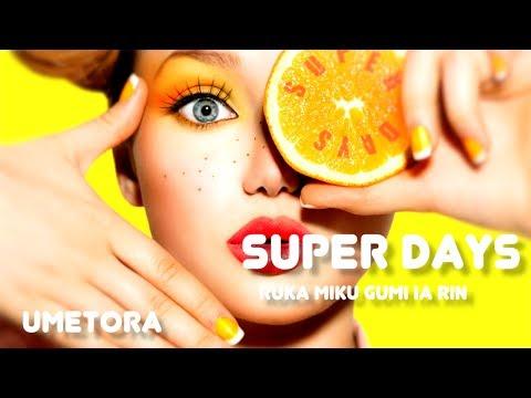 【ルカミクグミIAリン】SUPER DAYS【オリジナル】