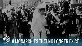 8 Monarchies That No Longer Exist | British Pathé