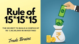 What is the Rule of 15x15x15 in investing? (Secret to make Rs 10 Cr from mutual funds!)