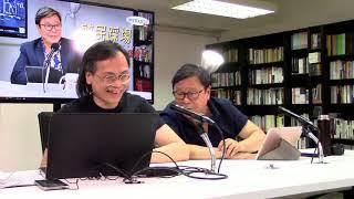 黃毓民 毓民踩場 190617 ep1099 p3 of 4 暴動罪一個都唔可以告