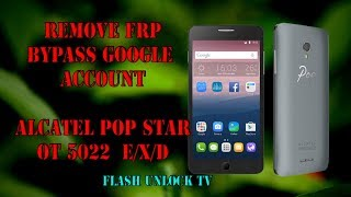 alcatel one touch pop star google account bypass - Thủ thuật máy