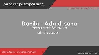 Danilla   Ada Di Sana  | Akustik Guitar Karaoke