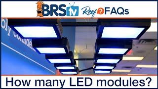 How many LED modules? Selecting and spacing reef tank LED lighting options - Reef FAQs