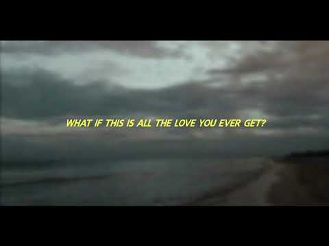 What If This Is All The Love You Ever Get? [LYRICS] || Snow Patrol