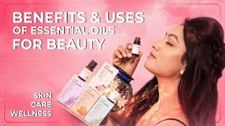 Benefits & Uses Of Essential Oils For Beauty, Skin Care, Wellness || Ashtrixx