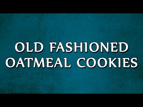 Old Fashioned Oatmeal Cookies | RECIPES | EASY TO LEARN