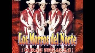Los Morros Del Norte- Cien Mil Veces