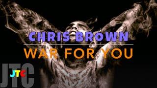 Chris Brown - War For You (Lyrics)