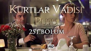 Kurtlar Vadisi Pusu 251. Bölüm HD | English Subtitles | ترجمة إلى العربية