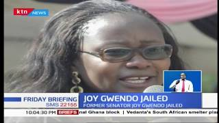 Former nominated senator Joy Gwendo sentenced to two years in jail