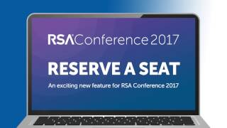 <strong>HOW TO: Reserve Your Seat for A Session at RSA Conference</strong>