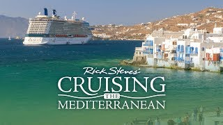 Rick Steves' Cruising the Mediterranean