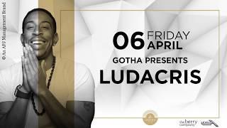 Gotha Presents Ludacris