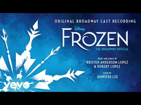 """Colder by the Minute (From """"Frozen: The Broadway Musical""""/Audio Only)"""